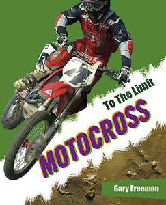Mason, Paul To The Limit: Motocross Very Good Book