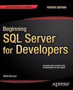 Beginning SQL Server for Developers by Dewson, Robin -Paperback