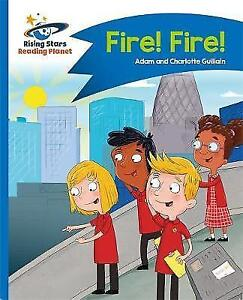 Reading Planet - Fire! Fire! - Blue: Comet Street Kids (Rising Stars Reading Pla