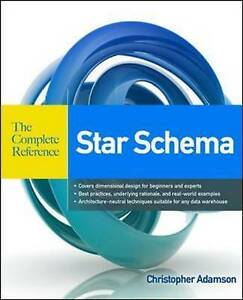 Star Schema The Complete Reference, Adamson, Christopher