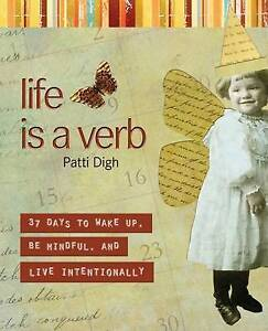 NEW Life Is a Verb By Patti Digh Paperback Free Shipping
