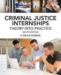 Criminal-Justice-Internships-Theory-Into-Practice-McBride-R-Bruce-Acceptabl