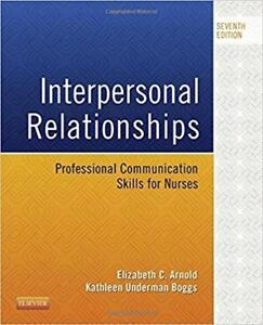 Interpersonal Relationships Professional Communication Skills for Nurses