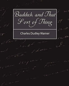 NEW Baddeck and That Sort of Thing by Charles Dudley Warner