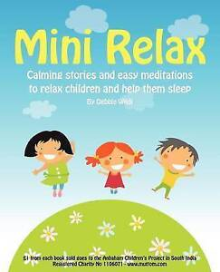Mini Relax: Calming Stories and Easy Meditations to Relax Children and Help Them