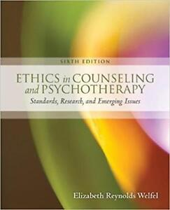Ethics in Counseling &amp Psychotherapy 6th Edition