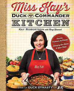 Miss Kay's Duck Commander Kitchen, Kay Robertson