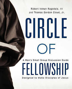 Circle of Fellowship by Cloud, Thomas -Paperback