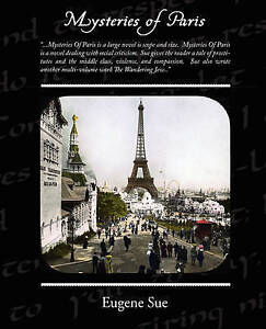 NEW Mysteries Of Paris by Eugene Sue
