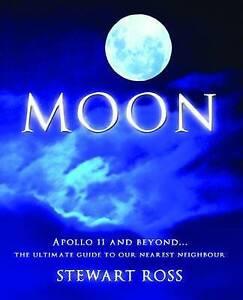 Moon by Stewart Ross (Hardback, 2009)