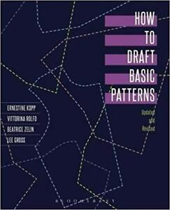 How to Draft Basic Patterns 4rt Edition