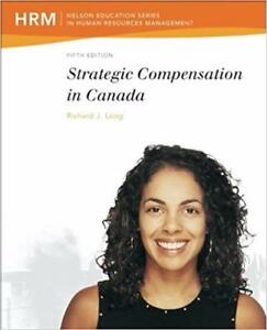 Strategic Compensation in Canada 5th Edition