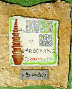 An ABC of Gardening, Sally Maltby, Used; Very Good Book
