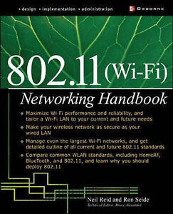 802.11 Wi-Fi Network Handbook by Ron Sei...