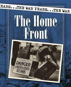Moses, Brian, The War Years: The Home Front, Very Good Book