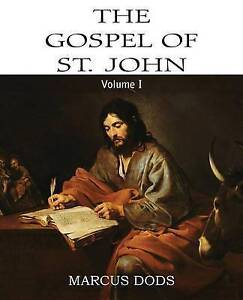 The-Expositor-039-s-Bible-The-Gospel-of-St-John-Vol-I-by-Dods-Marcus-Paperback