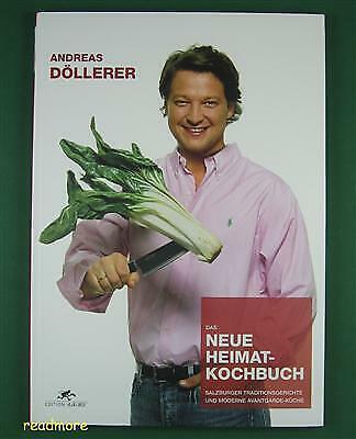 Das neue Heimat-Kochbuch Andreas Döllerer D+R Verlag - A La Carte