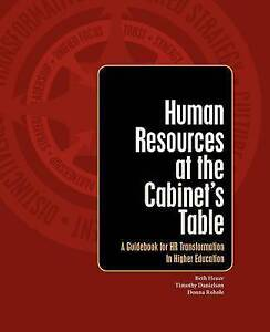 Human Resources at the Cabinet's Table: A Guidebook for HR Transformation in Hig