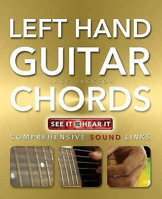 Left Hand Guitar Chords  (ExLib) by Jake Jackson Left Hand Guitar Chord Book