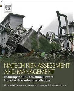 Natech Risk Assessment and Management: Reducing the Risk of Natural-Hazard Impac