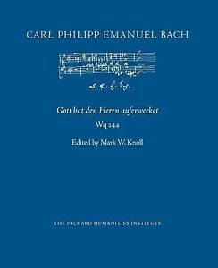 Gott Hat Den Herrn Auferwecket, Wq 244 by Bach, Carl Philipp Emanuel -Paperb NEW