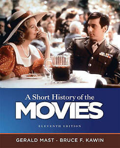 USED (GD) A Short History of the Movies (11th Edition) by Gerald Mast