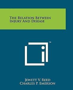 The Relation Between Injury and Disease 9781258211073 -Paperback
