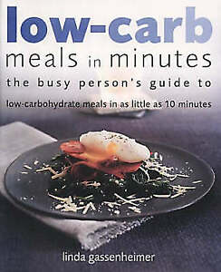 """""""AS NEW"""" Low-carb Meals in Minutes, Gassenheimer, Linda, Book"""