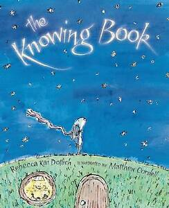 The Knowing Book By Dotlich, Rebecca Kai -Hcover