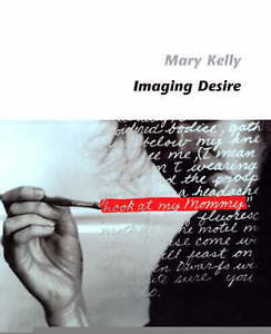 Imaging Desire (Paper), Mary Kelly