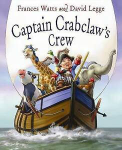 NEW, FRANCES WATTS, CAPTAIN CRABCLAW'S CREW. 9780733330988