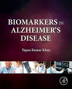 Biomarkers in Alzheimer's Disease by Tapan Khan (Hardback, 2016)
