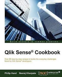 Qlik Sense Cookbook by Philip Hand, Neeraj Kharpate (Paperback, 2015)