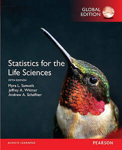 Statistics for the Life Sciences 5E by Myra L. Samuels, Jeffrey A. Witmer,...