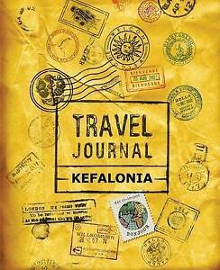 Travel Journal Kefalonia   Vpjournals -Paperback