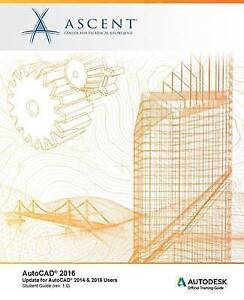 AutoCAD 2016 Update for AutoCAD 2014 & 2015 Users by Ascent - Center for Technic