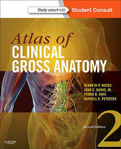 NEW Atlas of Clinical Gross Anatomy: With STUDENT CONSULT Online Access, 2e