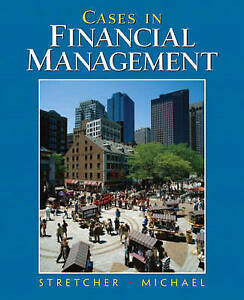 NEW Cases in Financial Management by Robert Stretcher
