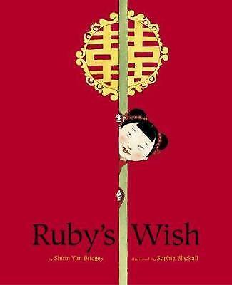 Rubys Wish   Exlib  By Shirin Yim Bridges