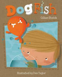 Dogfish, Gillian Shields, New Book