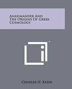 Anaximander-and-the-Origins-of-Greek-Cosmology-9781258114572-Paperback