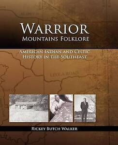 NEW Warrior Mountains Folklore by Rickey Butch Walker