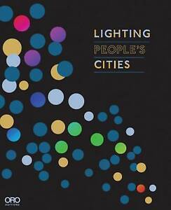 Lighting People's Cities by ONG & ONG (Paperback, 2014)