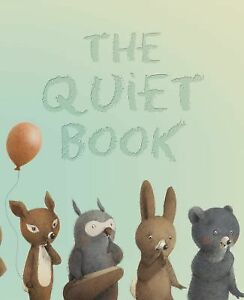 The-Quiet-Book-by-Deborah-Underwood-2010-Hardcover