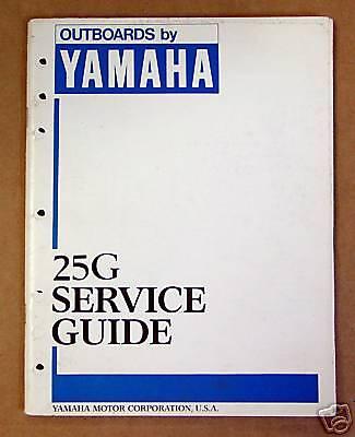 1987 Yamaha Outboard Dealer Service Manual 25 G Models
