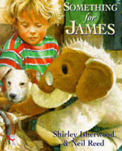 Something-for-James-Red-Fox-picture-book-Shirley-Isherwood-Neil-Reed-Used