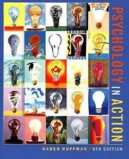 Psychology in Action by Mark Vernoy and Karen Huffman (2001, Hardcover)