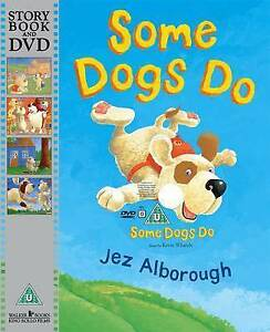 NEW -  SOME DOGS DO  book with DVD  Jez Alborough