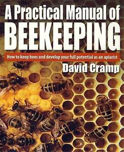 A Practical Manual of Beekeeping: How to Keep Bees and Develop Your-ExLibrary