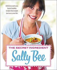 The-Secret-Ingredient-Delicious-easy-recipes-wh-Sally-Bee-Excellent